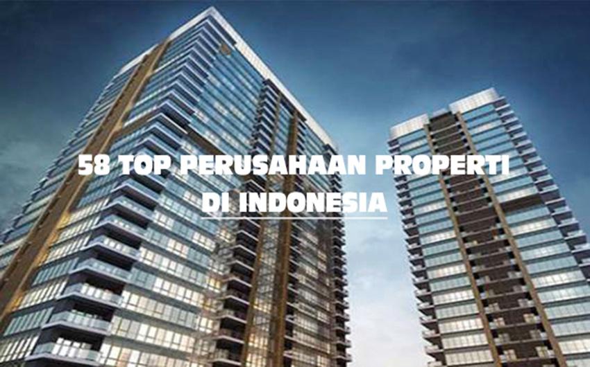 58 Top Perusahaan Properti di Indonesia
